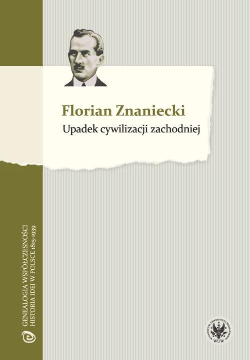 Upadek cywilizacji zachodniej - Ebook (Książka PDF) do pobrania w formacie PDF
