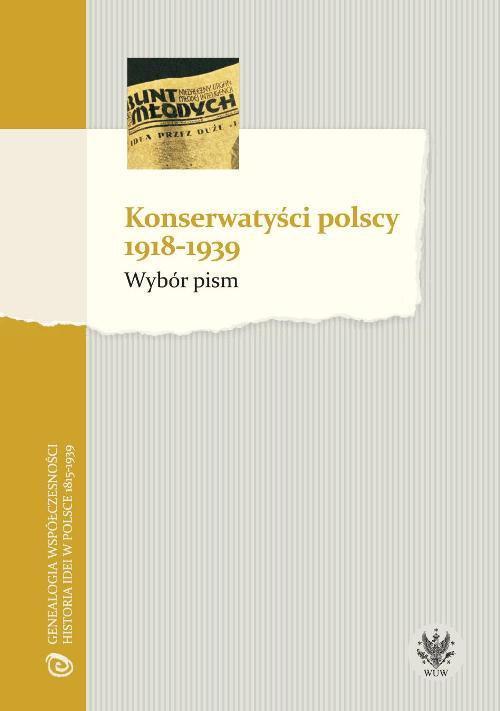 Konserwatyści polscy 1918-1939. Wybór pism - Ebook (Książka PDF) do pobrania w formacie PDF