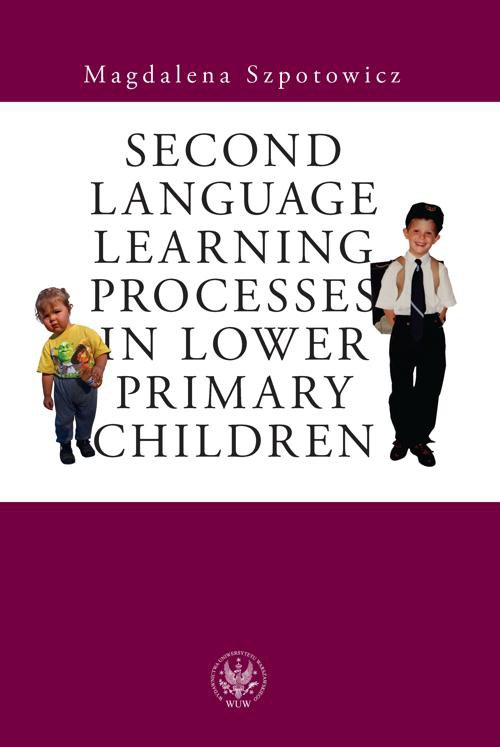 Second Language Learning Processes in Lower Primary Children. Vocabulary Acquisition - Ebook (Książka PDF) do pobrania w formacie PDF