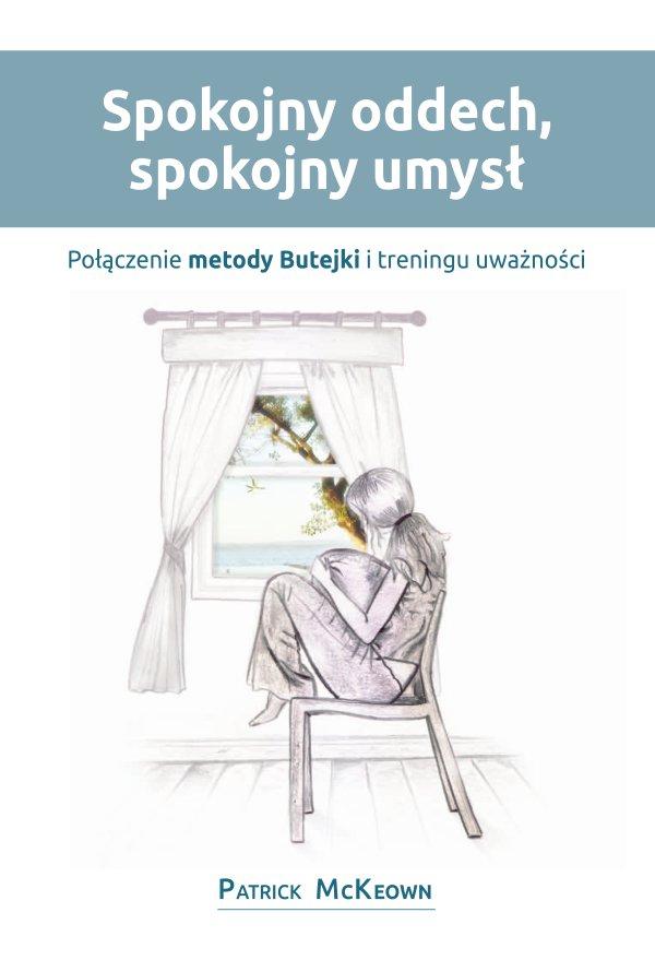 Spokojny oddech, spokojny umysł - Ebook (Książka PDF) do pobrania w formacie PDF