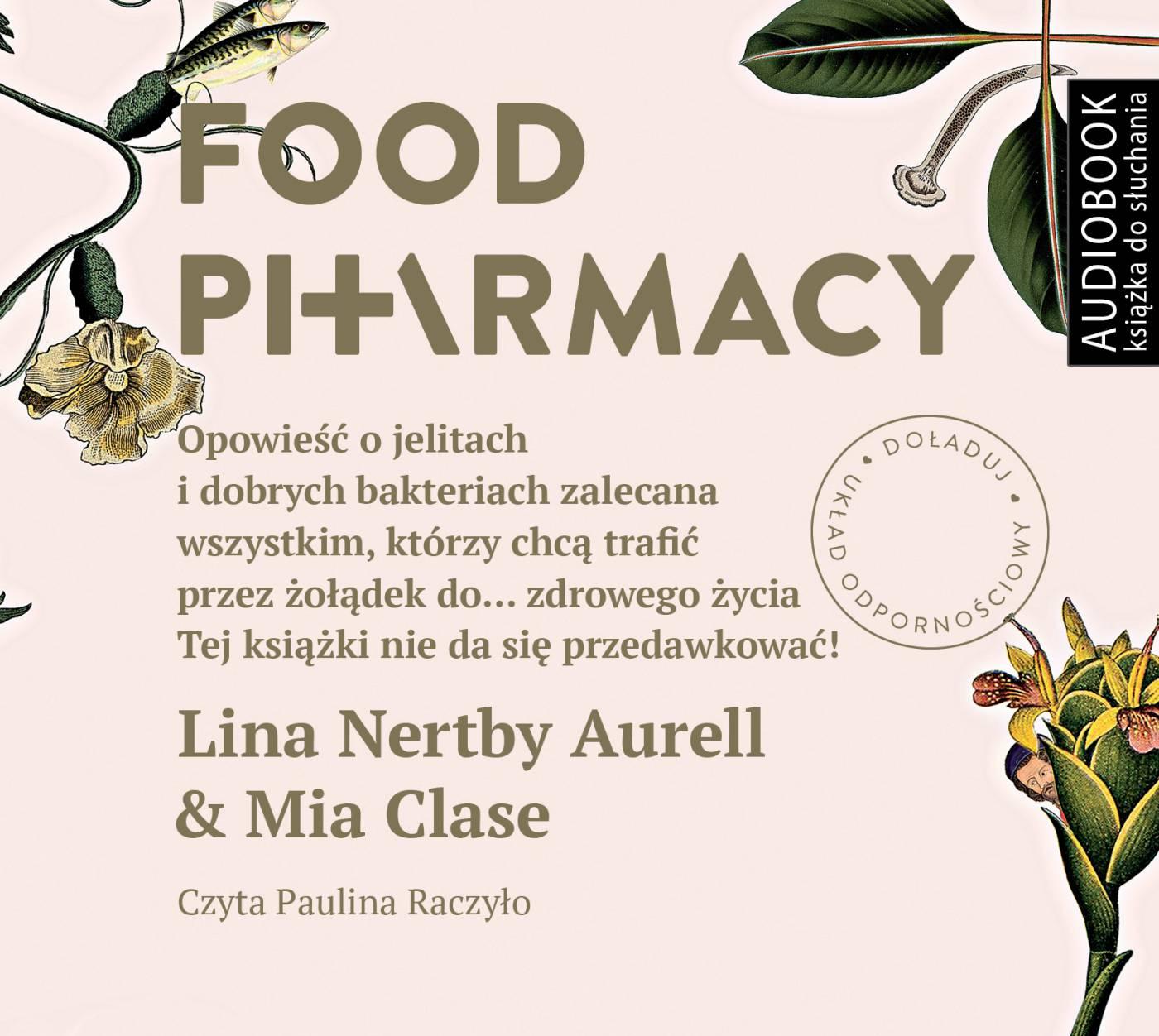Food pharmacy - Audiobook (Książka audio MP3) do pobrania w całości w archiwum ZIP