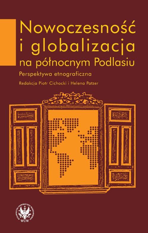 Nowoczesność i globalizacja na północnym Podlasiu - Ebook (Książka PDF) do pobrania w formacie PDF