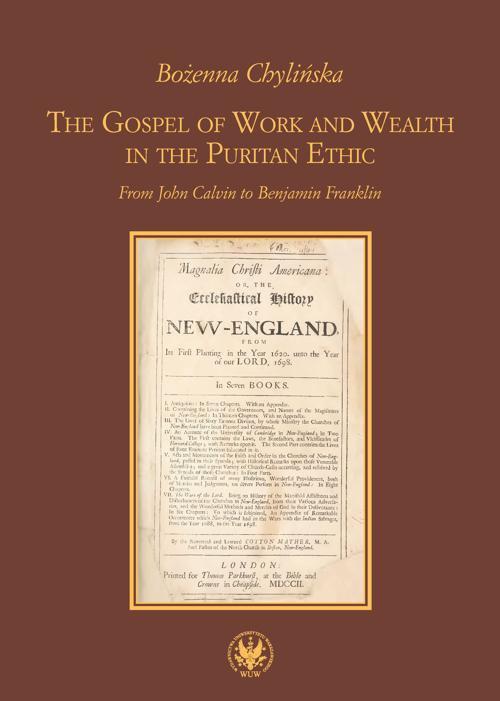 The Gospel of Work and Wealth in the Puritan Ethic - Ebook (Książka PDF) do pobrania w formacie PDF