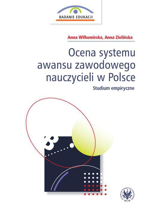Ocena systemu awansu zawodowego nauczycieli w Polsce - Ebook (Książka PDF) do pobrania w formacie PDF