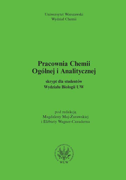 Pracownia chemii ogólnej i analitycznej. Skrypt dla studentów Wydziału Biologii UW (dla Wydziału Chemii UW) - Ebook (Książka PDF) do pobrania w formacie PDF