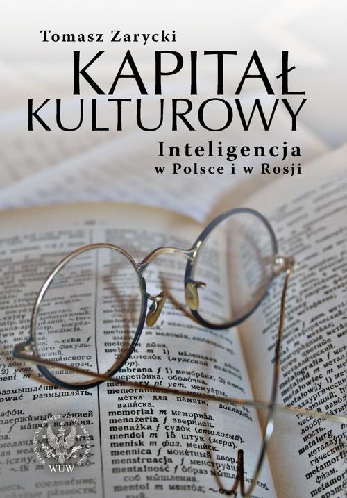 Kapitał kulturowy. Inteligencja w Polsce i w Rosji - Ebook (Książka PDF) do pobrania w formacie PDF