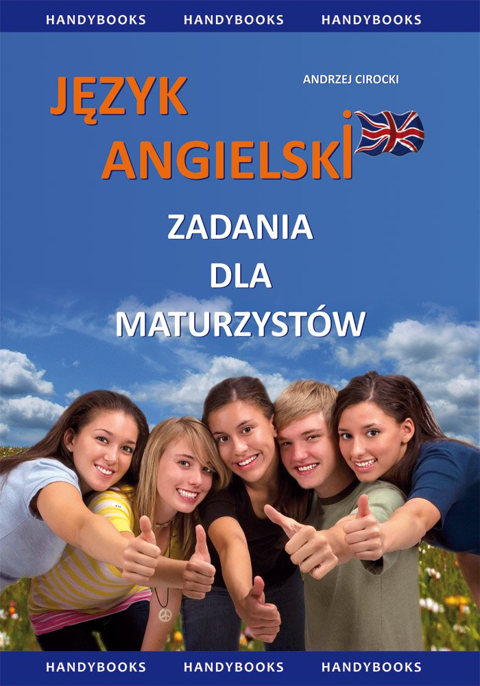 Język angielski - Zadania dla maturzystów - Ebook (Książka PDF) do pobrania w formacie PDF