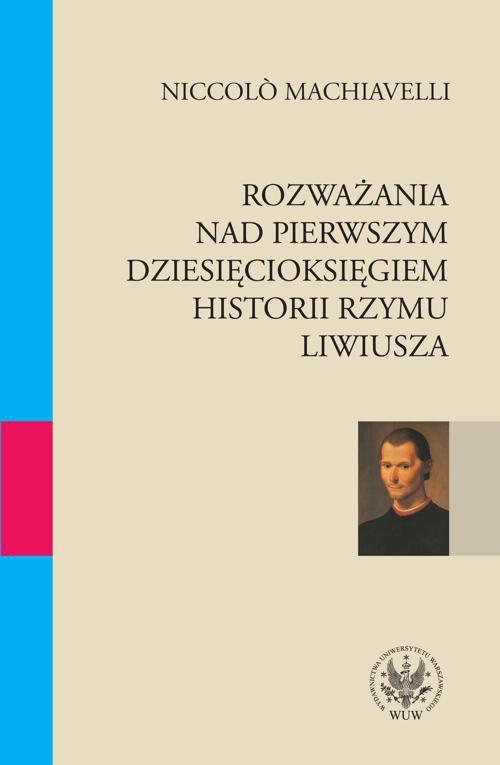 Rozważania nad pierwszym dziesięcioksięgiem historii Rzymu Liwiusza - Ebook (Książka PDF) do pobrania w formacie PDF