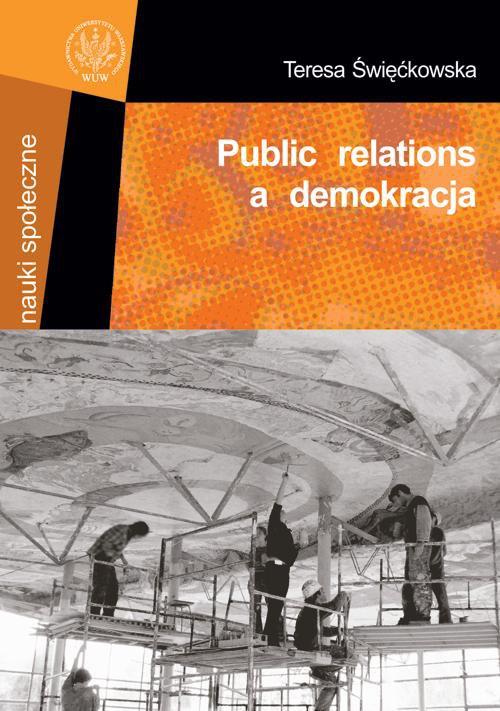 Public relations a demokracja - Ebook (Książka PDF) do pobrania w formacie PDF
