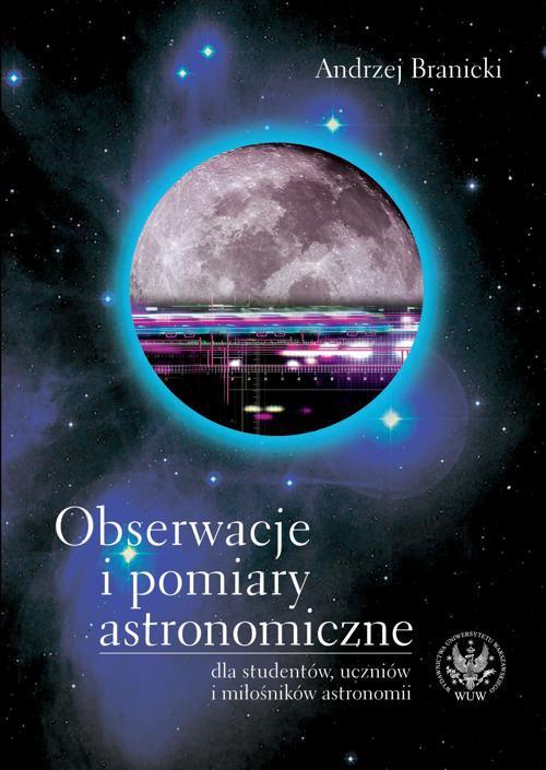 Obserwacje i pomiary astronomiczne - Ebook (Książka PDF) do pobrania w formacie PDF