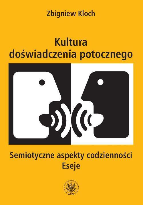 Kultura doświadczenia potocznego - Ebook (Książka PDF) do pobrania w formacie PDF