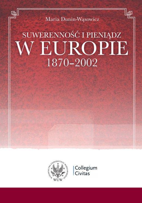 Suwerenność i pieniądz w Europie 1870-2002 - Ebook (Książka PDF) do pobrania w formacie PDF