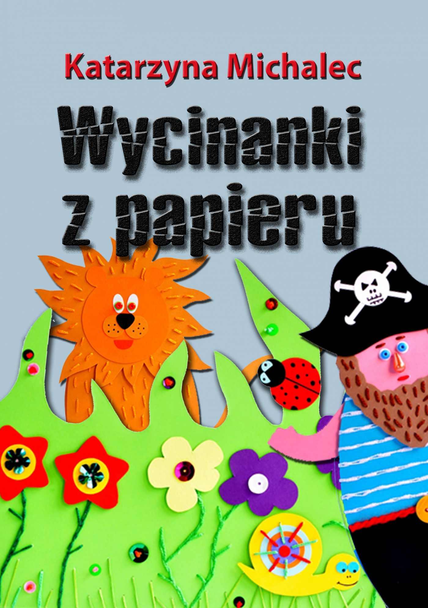 Wycinanki z papieru - Ebook (Książka PDF) do pobrania w formacie PDF