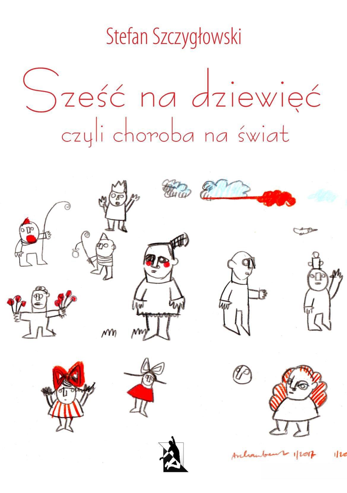Sześć na dziewięć, czyli choroba na świat - Ebook (Książka na Kindle) do pobrania w formacie MOBI