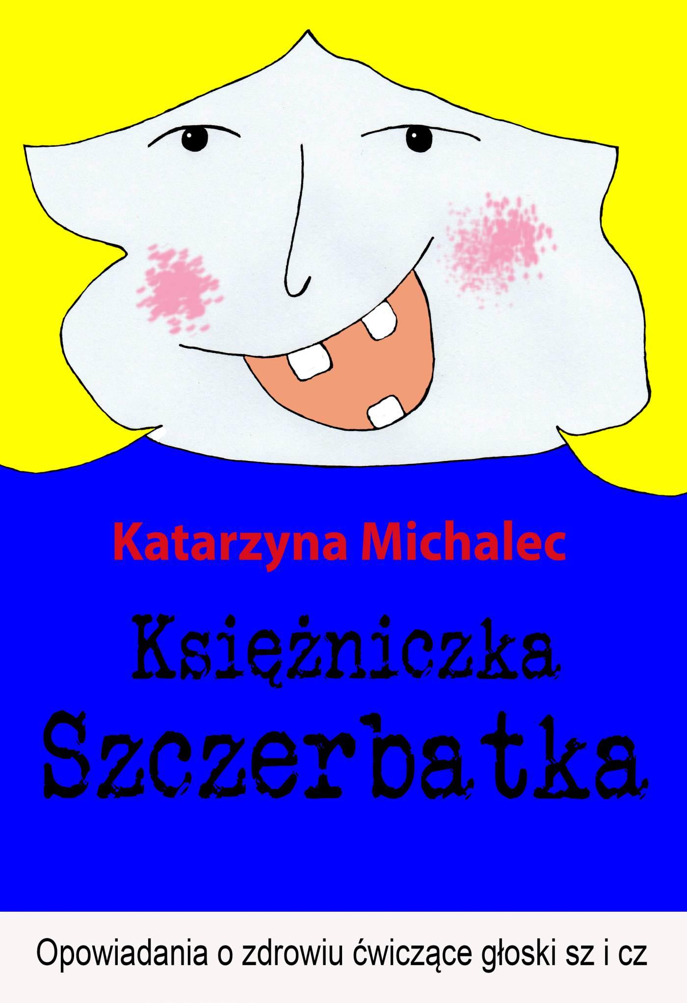 Księżniczka Szczerbatka - Ebook (Książka na Kindle) do pobrania w formacie MOBI