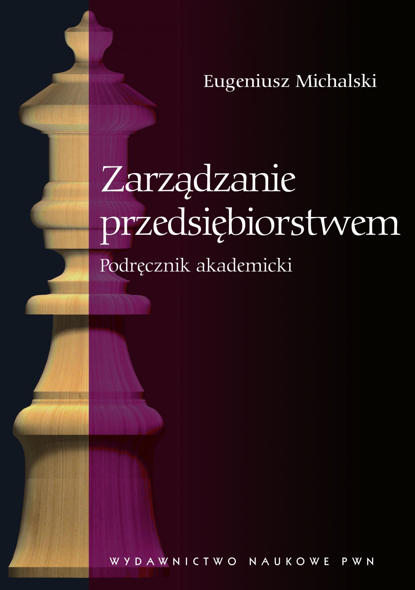 Zarządzanie przedsiębiorstwem. Podręcznik akademicki - Ebook (Książka na Kindle) do pobrania w formacie MOBI