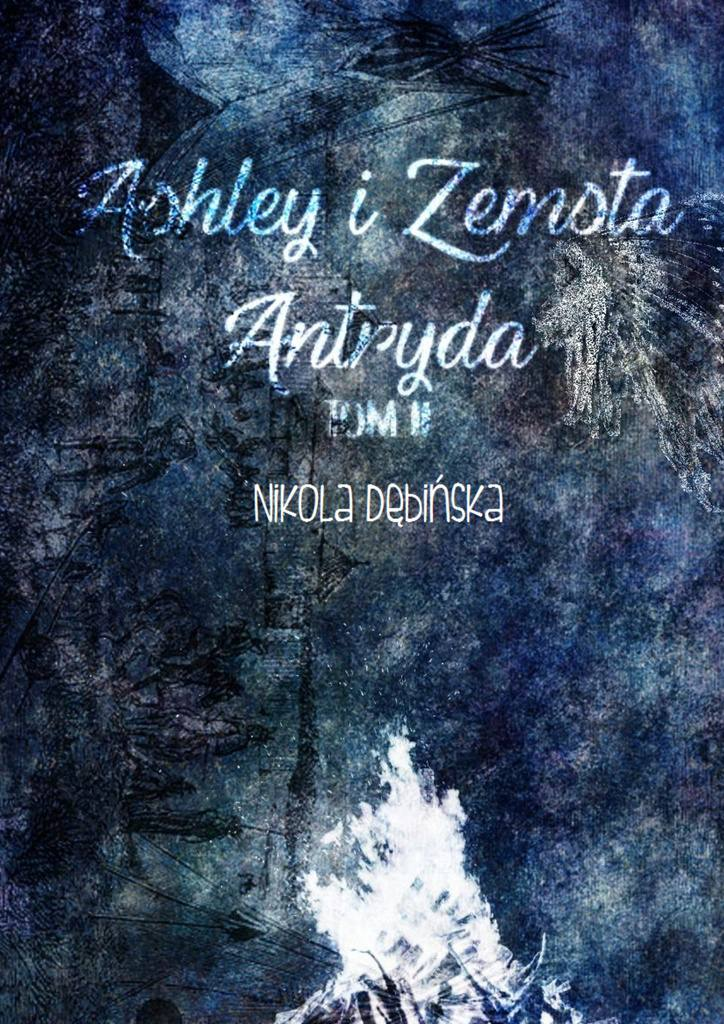 Ashley i zemsta Antryda - Ebook (Książka na Kindle) do pobrania w formacie MOBI