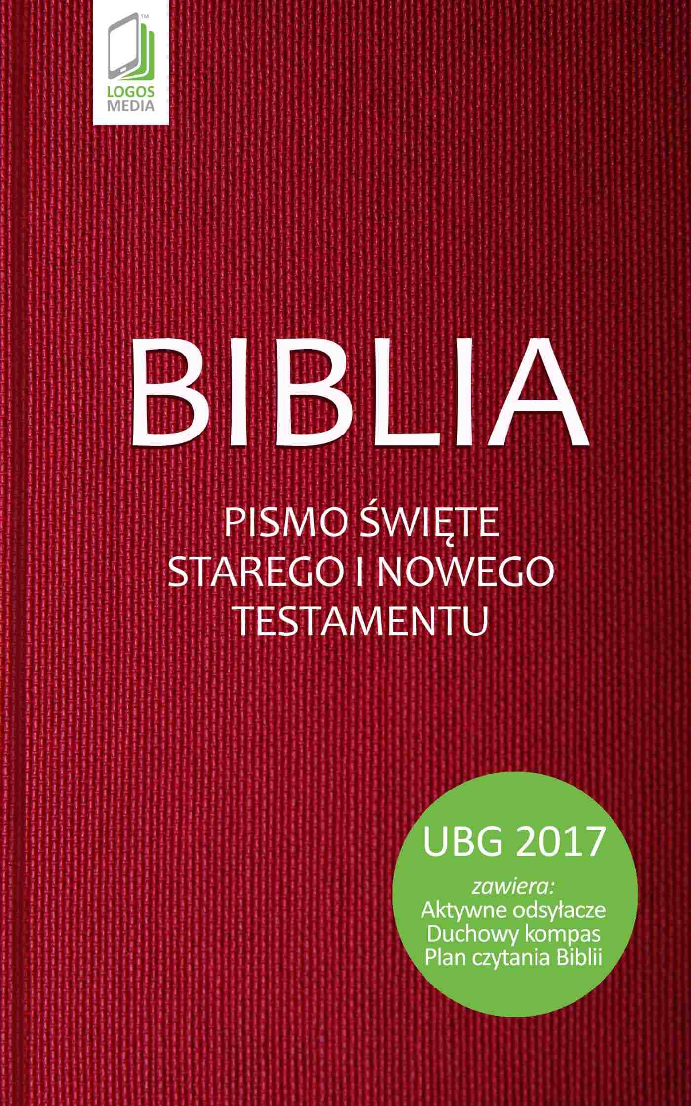 Biblia. Pismo Święte Starego i Nowego Testamentu (UBG) - Ebook (Książka EPUB) do pobrania w formacie EPUB