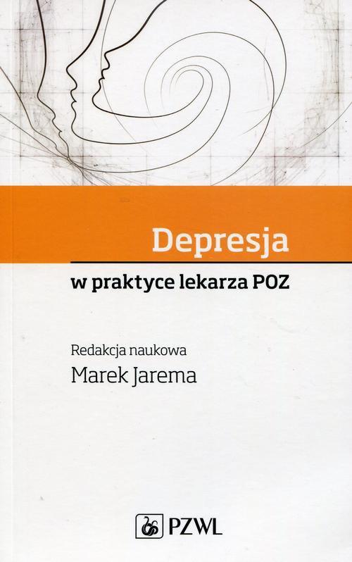 Depresja w praktyce lekarza POZ - Ebook (Książka na Kindle) do pobrania w formacie MOBI