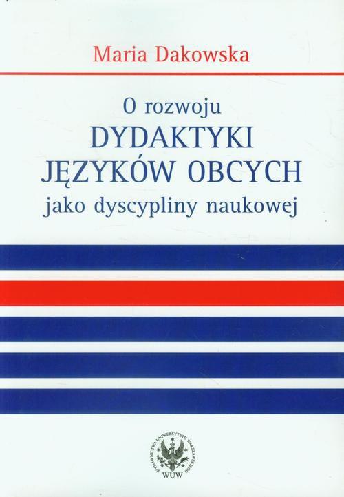 O rozwoju dydaktyki języków obcych jako dyscypliny naukowej - Ebook (Książka PDF) do pobrania w formacie PDF