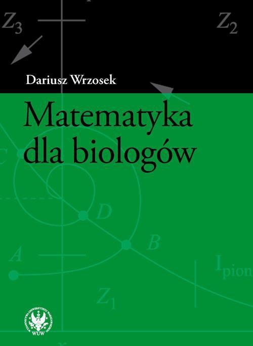 Matematyka dla biologów - Ebook (Książka PDF) do pobrania w formacie PDF