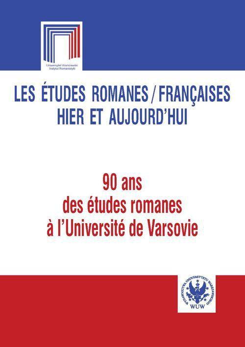 Les etudes romanes / Francaises hier et aujourd hui - Ebook (Książka PDF) do pobrania w formacie PDF