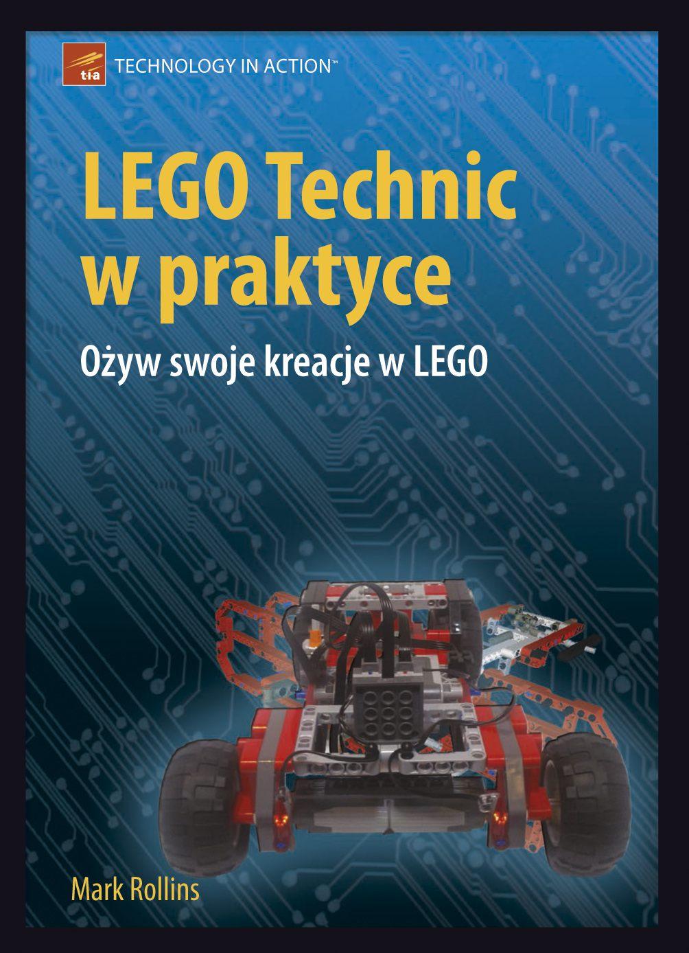 LEGO Technic w praktyce - Ebook (Książka PDF) do pobrania w formacie PDF