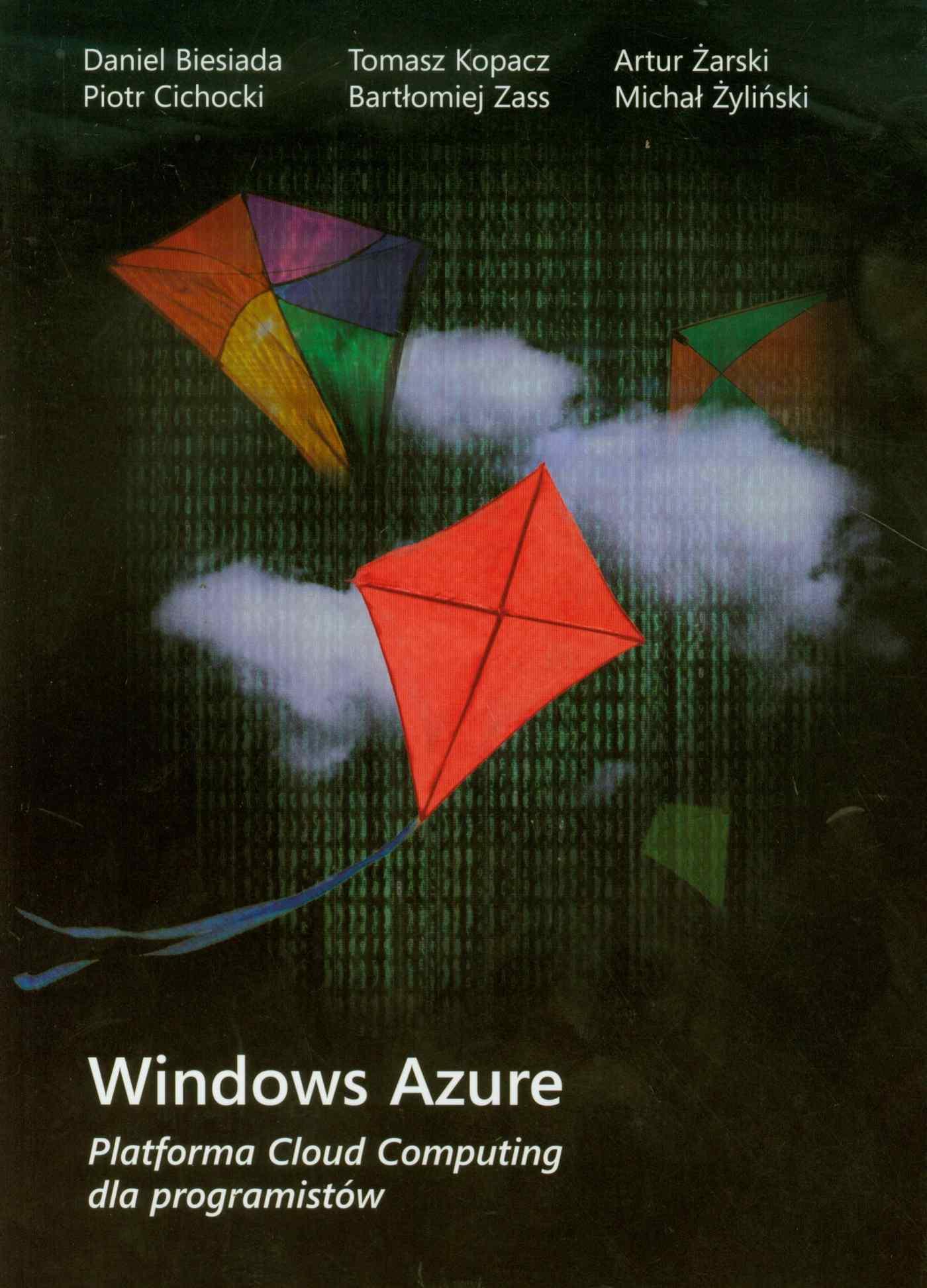 Windows Azure Platforma Cloud Computing dla programistów - Ebook (Książka PDF) do pobrania w formacie PDF