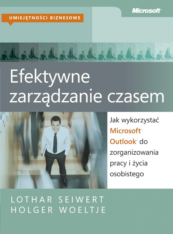 Efektywne zarządzanie czasem - Ebook (Książka PDF) do pobrania w formacie PDF