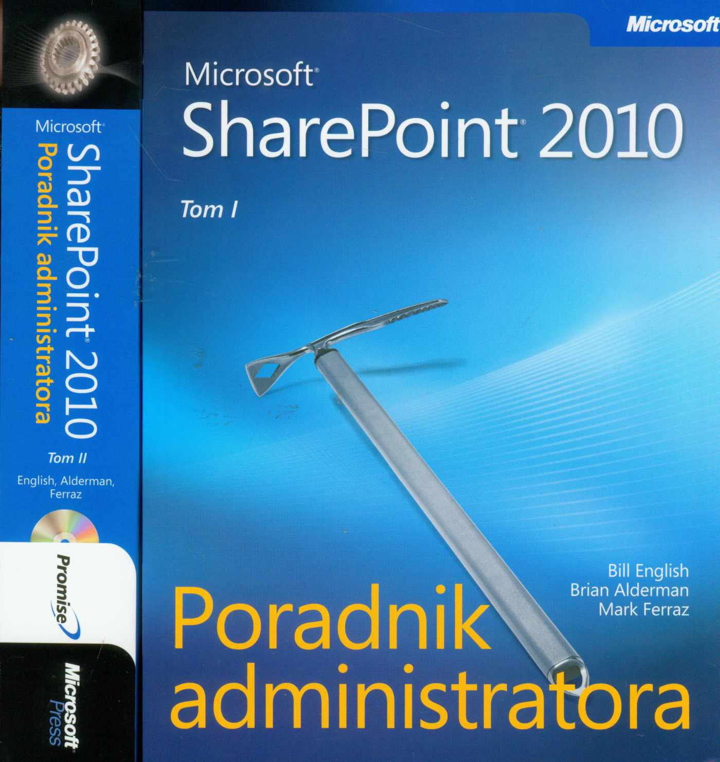 Microsoft SharePoint 2010 Poradnik Administratora - Tom 1 i 2 - Ebook (Książka PDF) do pobrania w formacie PDF