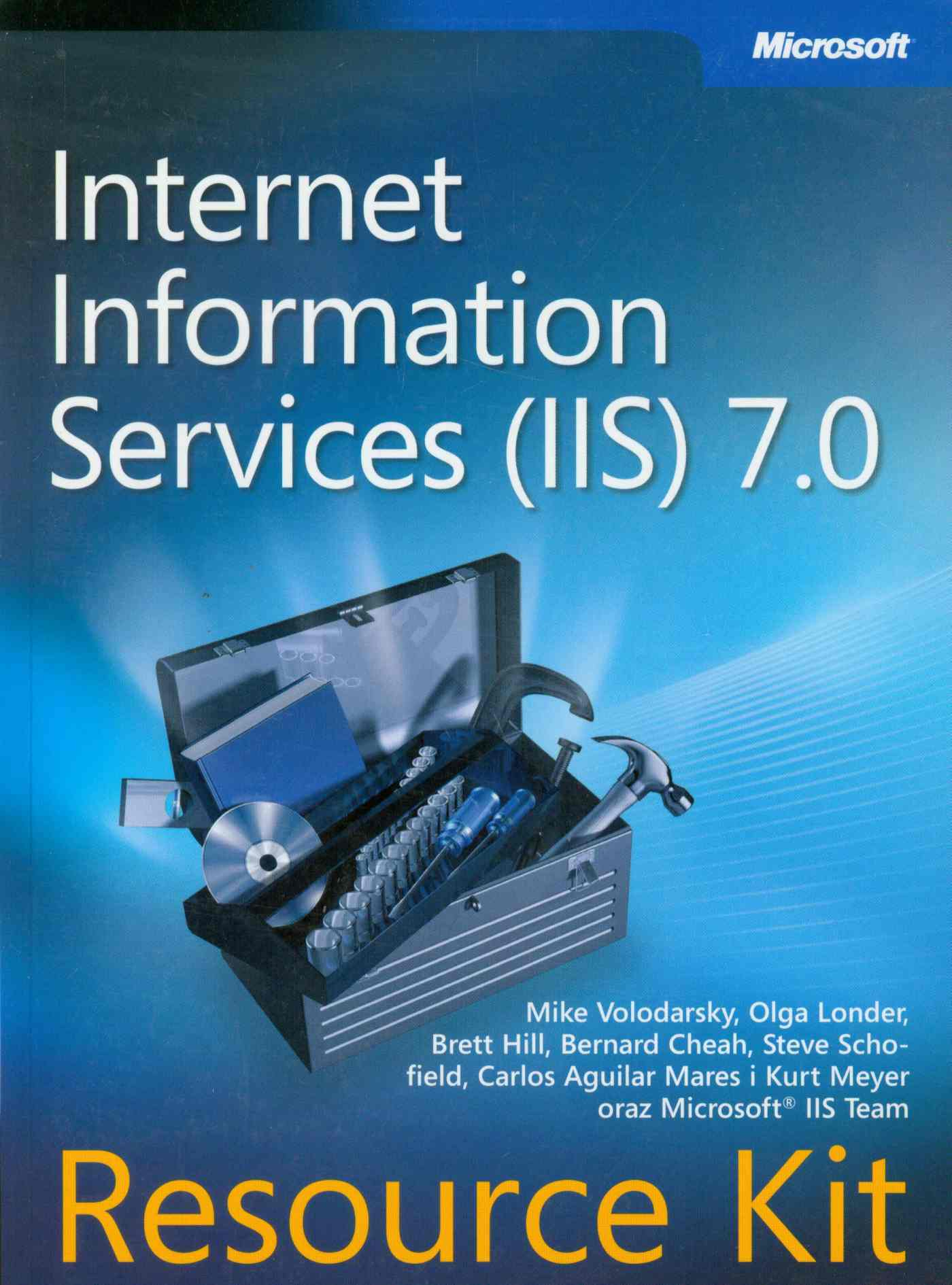 Microsoft Internet Information Services (IIS) 7.0 Resource Kit - Ebook (Książka PDF) do pobrania w formacie PDF