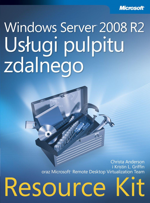 Windows Server 2008 R2 Usługi pulpitu zdalnego Resource Kit - Ebook (Książka PDF) do pobrania w formacie PDF