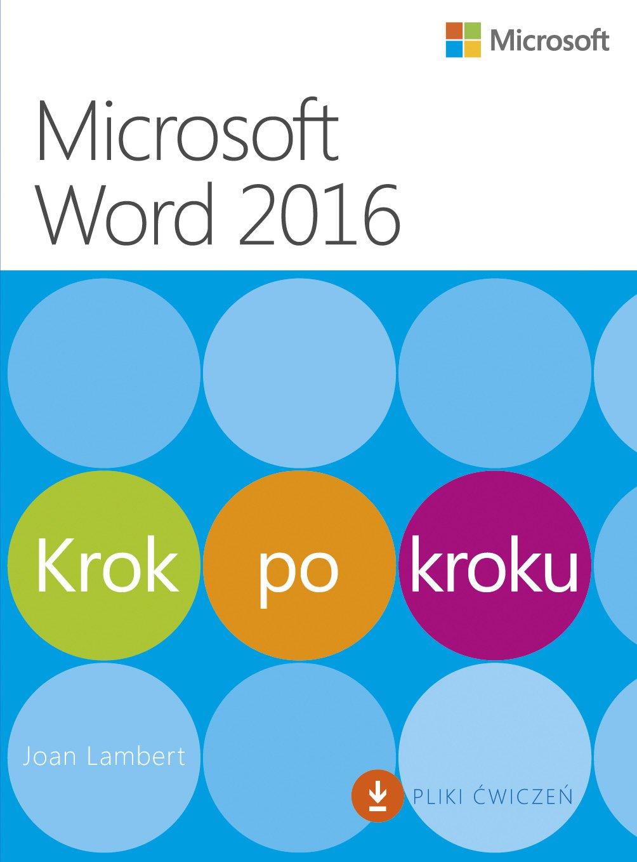 Microsoft Word 2016 Krok po kroku - Ebook (Książka PDF) do pobrania w formacie PDF