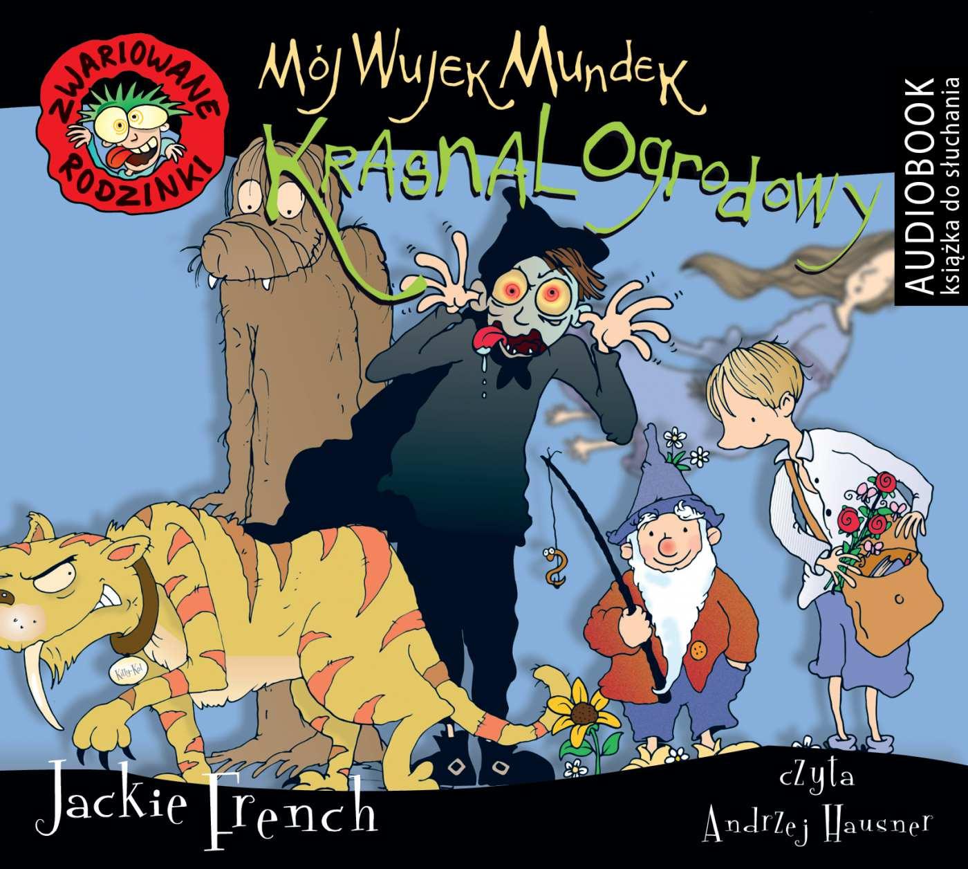 Zwariowane rodzinki. Mój wujek Mundek krasnal ogrodowy - Audiobook (Książka audio MP3) do pobrania w całości w archiwum ZIP