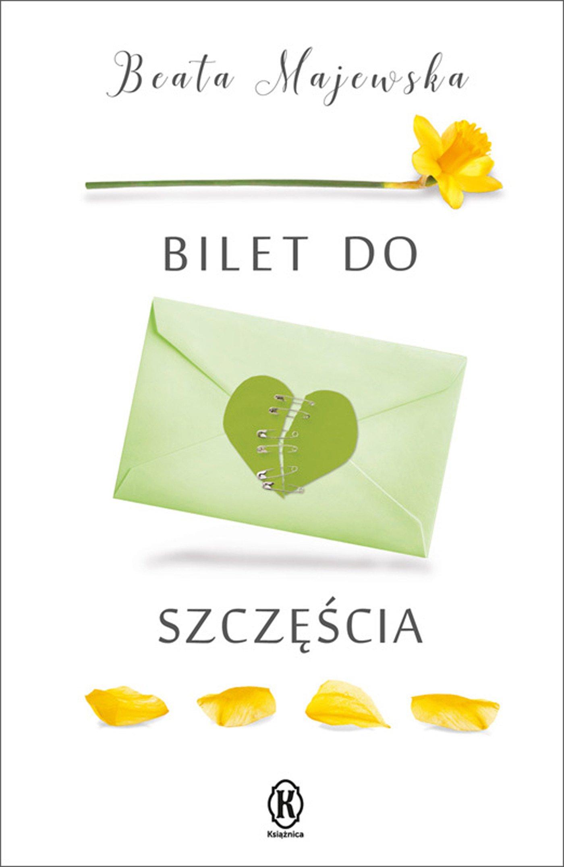 Bilet do szczęścia - Ebook (Książka na Kindle) do pobrania w formacie MOBI