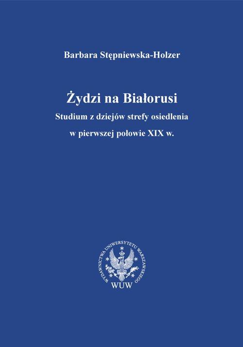 Żydzi na Białorusi - Ebook (Książka PDF) do pobrania w formacie PDF