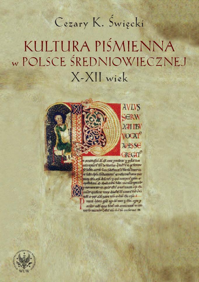 Kultura piśmienna w Polsce średniowiecznej. X-XII wiek - Ebook (Książka PDF) do pobrania w formacie PDF