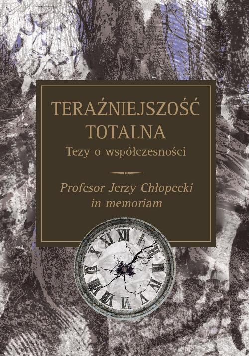 Teraźniejszość totalna Tezy o współczesności - Ebook (Książka PDF) do pobrania w formacie PDF