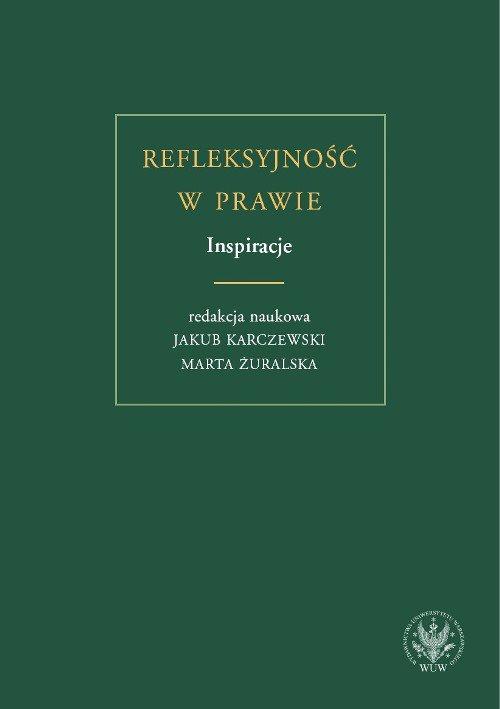 Refleksyjność w prawie. Inspiracje - Ebook (Książka PDF) do pobrania w formacie PDF