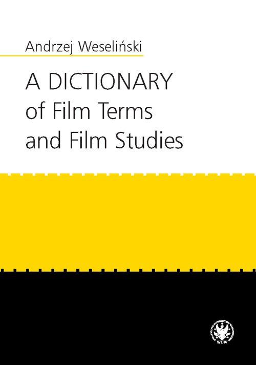 A Dictionary of Film Terms and Film Studies - Ebook (Książka PDF) do pobrania w formacie PDF