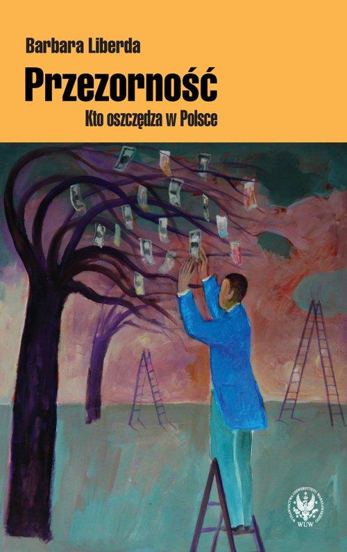Przezorność. Kto oszczędza w Polsce - Ebook (Książka PDF) do pobrania w formacie PDF