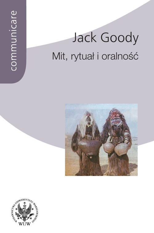 Mit, rytuał i oralność - Ebook (Książka PDF) do pobrania w formacie PDF