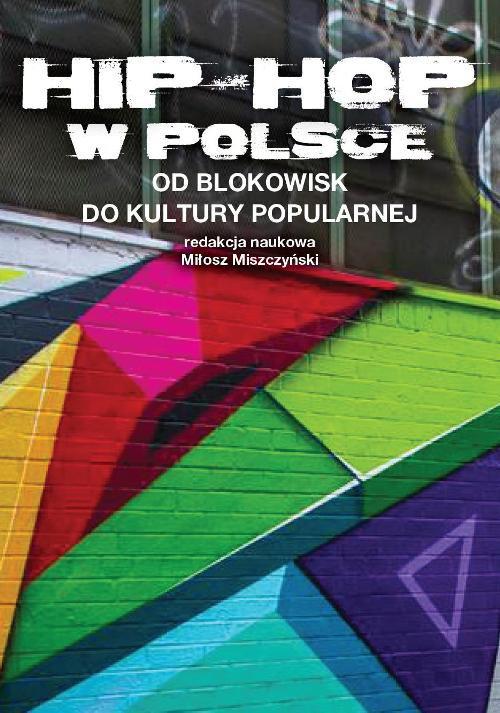 Hip-hop w Polsce : Od blokowisk do kultury popularnej - Ebook (Książka PDF) do pobrania w formacie PDF
