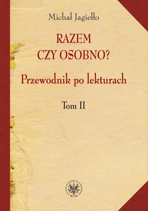 Razem czy osobno? Przewodnik po lekturach. Tom II - Ebook (Książka PDF) do pobrania w formacie PDF