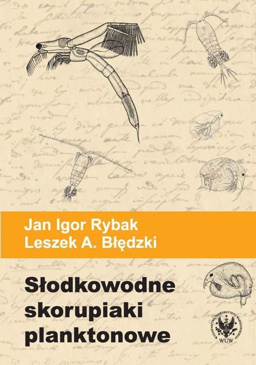 Słodkowodne skorupiaki planktonowe. Klucz do oznaczania gatunków - Ebook (Książka PDF) do pobrania w formacie PDF