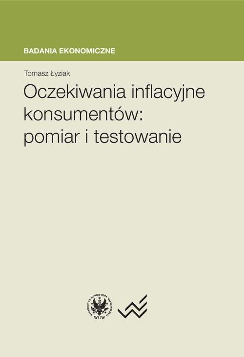 Oczekiwania inflacyjne konsumentów : pomiar i testowanie - Ebook (Książka PDF) do pobrania w formacie PDF