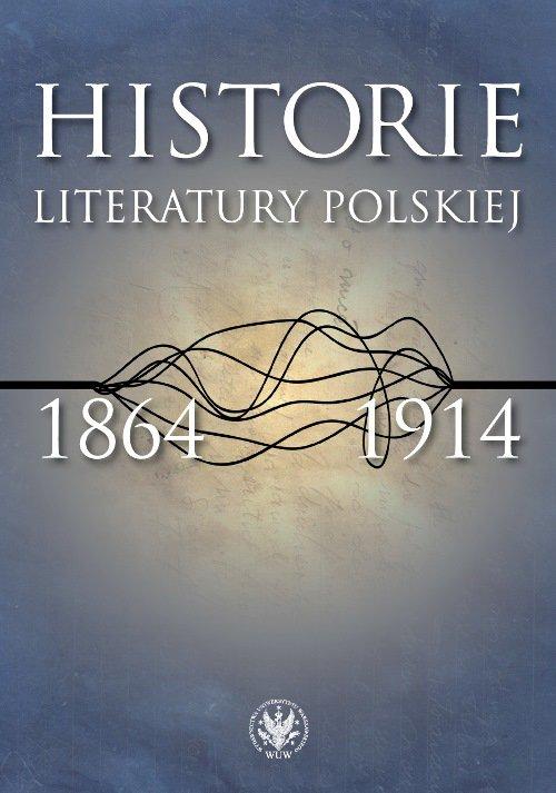 Historie literatury polskiej 1864-1914 - Ebook (Książka PDF) do pobrania w formacie PDF