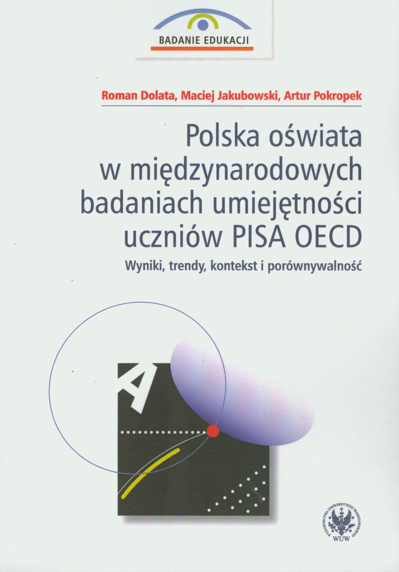 Polska oświata w międzynarodowych badaniach umiejętności uczniów PISA OECD - Ebook (Książka PDF) do pobrania w formacie PDF