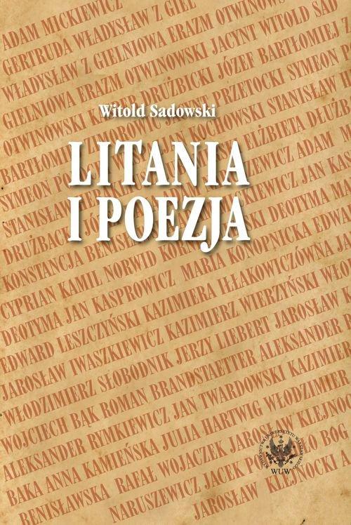 Litania i poezja. Na materiale literatury polskiej od XI do XXI wieku - Ebook (Książka PDF) do pobrania w formacie PDF