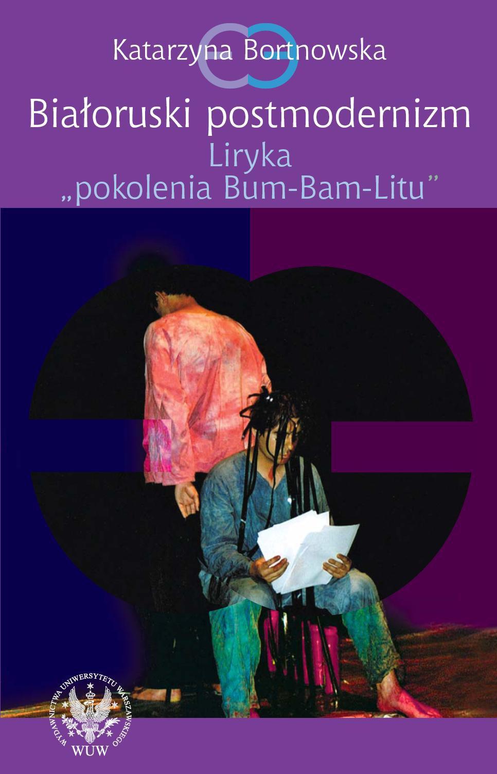 """Białoruski postmodernizm. Liryka pokolenia """"Bum-Bam-Litu"""" - Ebook (Książka PDF) do pobrania w formacie PDF"""